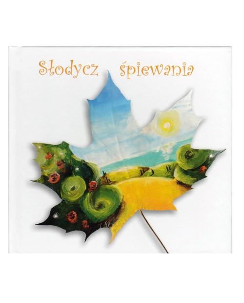 Słodycz śpiewania - płyta cd